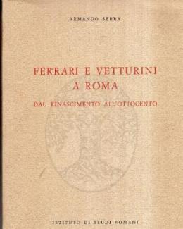 ferrari_e_vetturini_a_roma_dal_rinascimento_all_ottocento_armando_serra.jpg