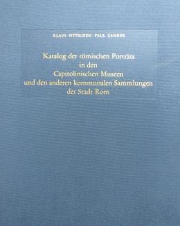 fittschen_zanker_katalog_der_rmischen_portrits_in_den_capitolinischen_museen_und_den_anderen_kommunalen_sammlungen_der_stadt_rom.jpg