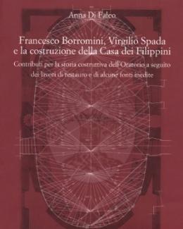 francesco_borromini_virgilio_spada_e_la_costruzione_della_casa_dei_filippini_anna_di_falco.jpg