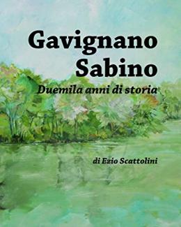 gavignano_sabino_duemila_anni_di_storia_ezio_scattolini.jpg