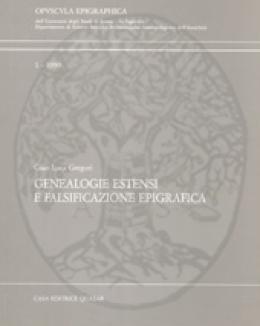 genealogie_estensi_e_falsificazione_epigrafica_gregori_gl_vol_1_opuscula_epigraphica.jpg