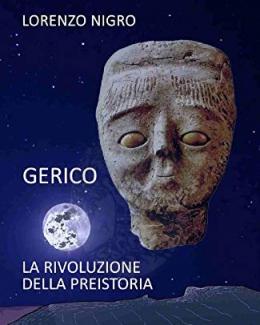 gerico_la_rivoluzione_della_preistoria_lorenzo_nigro_2019.jpg