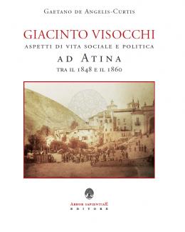giacinto_visocchi_aspetti_di_vita_sociale_e_politica_ad_atina_tra_il_1848_e_il_1860_gaetano_de_angelis_curtis.png