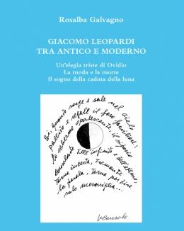giacomo_leopardi_tra_antico_e_moderno_rosalba_galvagno.jpg