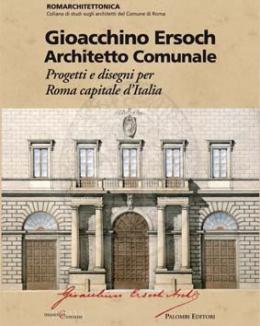 gioacchino_ersoch_architetto_comunale_progetti_e_disegni_per_roma_capitale_ditalia.jpg