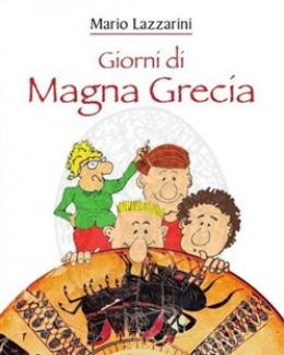 giorni_di_magna_grecia_mario_lazzarini.jpg