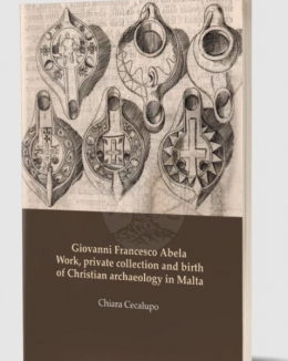 giovanni_francesco_abela_work_private_collection_and_birth_of_christian_archaeology_in_malta_chiara_cecalupo.jpg