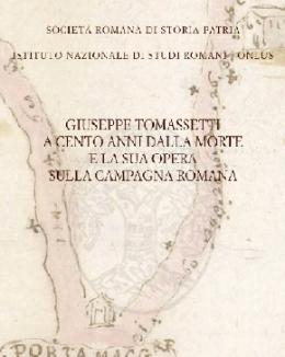 giuseppe_tomassetti_a_cento_anni_dalla_morte_e_la_sua_opera_sulla_campagna_romana_a_cura_di_l_ermini_pani_e_p_sommella.jpg