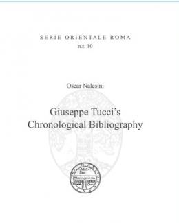 giuseppe_tuccis_chronological_bibliography_oscar_nalesini.jpg