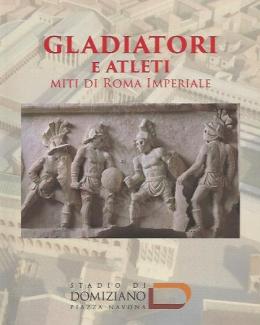 gladiatori_e_atleti_miti_di_roma_imperiale_stadio_di_domizia.jpg