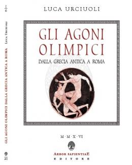 gli_agoni_olimpici_dalla_grecia_antica_a_roma_luca_urciuoli.jpg