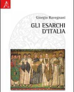 gli_esarchi_d_italia_giorgio_ravegnan.jpg