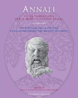 gli_etruschi_nella_cultura_e_nell_immaginario_del_mondo_moderno__annali_della_fondazione_per_il_museo_c_fainavol_xxiv.jpg