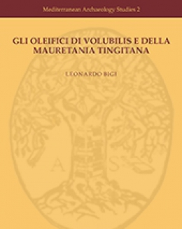 gli_oleifici_di_volubilis_e_della_mauretania_tingitana__l_bigi_mediterranean_archaeology_studies_2.jpg