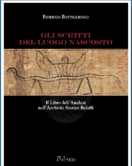 gli_scritti_del_luogo_nascosto_il_libro_dellamduat_nellarchivio_storico_bolaffi_federico_bottigliengo.jpg