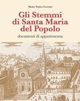 gli_stemmi_di_santa_maria_del_popolo_documenti_di_appartenenza_maria_teresa_cantaro.jpg