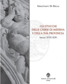 gli_stucchi_delle_chiese_di_messina_e_della_sua_provincia_sebastiano_di_bella.jpg