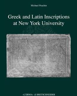 greek_and_latin_inscriptions_at_new_york_university_ii_michael_peachin.jpg