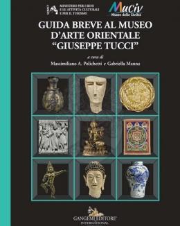 guida_breve_al_museo_d_arte_orientale_giuseppe_tucci_massimiliano_a_polichetti_gabriella_manna.jpg