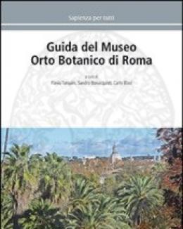 guida_del_museo_orto_botanico_di_roma_a_cura_di_tarquini_f_bonacquisti_s_blasi_c.jpg