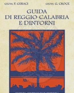 guida_di_reggio_calabria_e_dintorni_placido_geraci_e_giorgio_croce.jpg