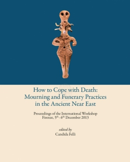 how_to_cope_with_death_mourning_and_funerary_practices_in_the_ancient_near_east_proceedings_of_the_international_workshop.jpg