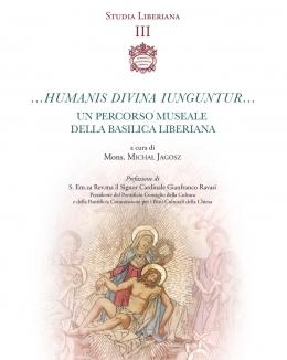 humanis_divina_iunguntur_un_percorso_museale_della_basilica_liberiana.jpg