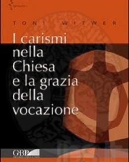 i_carismi_nella_chiesa_e_la_grazia_della_vocazione.jpg