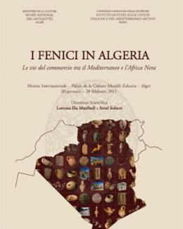 i_fenici_in_algeria_le_vie_del_commercio_tra_il_mediterraneo_e_l_africa_nera_lorenza_ilia_manfredi_amel_soltani.jpg