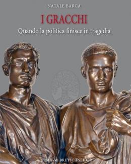i_gracchi_quando_la_politica_finisce_in_tragedia_natale_barca.jpg