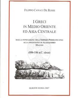 i_greci_in_medio_oriente_ed_asia_centrale_canali_de_rossi.jpg