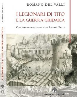 i_legionari_di_tito_e_la_guerra_giudaica_romano_del_valli_con_appendice_storica_di_pietro_nelli.jpg