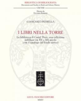 i_libri_nella_torre_la_biblioteca_di_castel_thun_una_collezione_nobiliare_tra_xv_e_xx_secolo_con_il_catalogo_del_fondo_antico_giancarlo_petrella.jpg