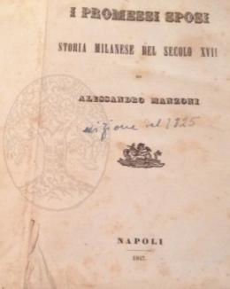 i_promessi_sposi_storia_milanese_del_secolo_xvii_scoperta_e_rifatta_da_alessandro_manzoni_napoli_1847.jpg