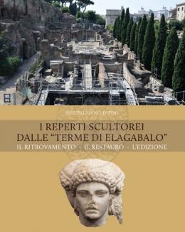 i_reperti_scultorei_dalle_terme_di_elagabalo_il_ritrovamento_il_restauro_massimiliano_papini.jpg