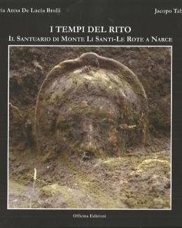 i_tempi_del_rito_il_santuario_di_monte_li_santi_le_rote_a_narce.jpg