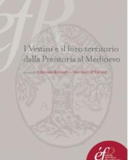 i_vestini_e_il_loro_territorio_dalla_preistoria_al_medioevo_stphane_bourdin_vincenzo_d_ercole.jpg