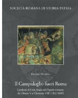il_campidoglio_fuori_roma_i_podest_di_cori_feudo_del_popolo_romano_da_urbano_v_a_clemente_viii_1362_1605_ettore_di_meo.jpg