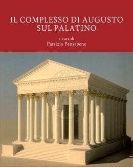 il_complesso_di_augusto_sul_palatino_nuovi_contributi_allinterpretazione_delle_strutture_e_delle_fasi_a_cura_di_patrizio_pensabene.jpg