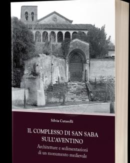 il_complesso_di_san_saba_sull_aventino_architetture_e_sedimentazioni_di_un_monumento_medievale_silvia_cutarelli.png