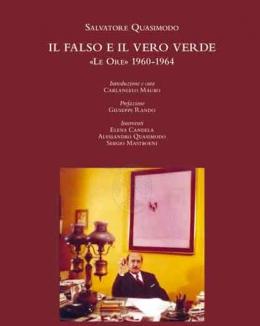 il_falso_e_il_vero_verde_le_ore_1960_1964_salvatore_quasimodo_biblioteca_di_sinestesie_31.jpg