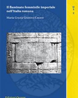 il_flaminato_femminile_imperiale_nellitalia_romana_mg_granino_cecere_urbana_species_vita_di_citt_nell_italia_e_nell_impero_romano_2.jpg