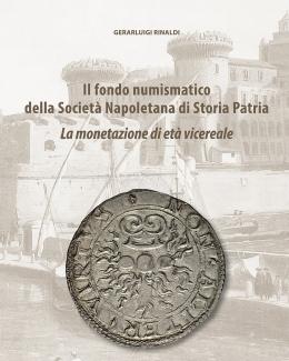 il_fondo_numismatico_della_societ_napoletana_di_storia_patria_vol_ii_la_monetazione_di_et_vicereale_gerarluigi_rinaldi.jpg