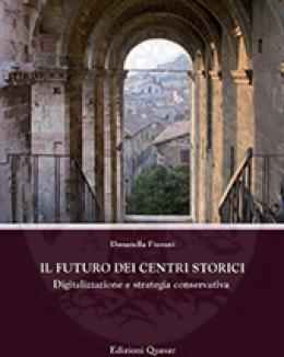 il_futuro_dei_centri_storici_digitalizzazione_e_strategia_conservativa_fiorani_d.jpg