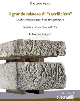 il_grande_mistero_di_sacrificium_studio_semasiologico_di_un_tema_liturgico_2_voll_viola_gianni.jpg