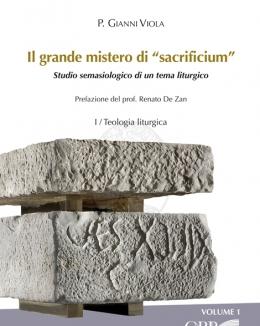 il_grande_mistero_di_sacrificium_studio_semasiologico_di_un_tema_liturgico_viola_gianni.jpg