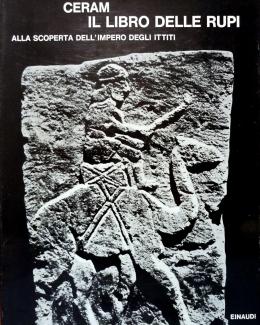 il_libro_delle_rupi_alla_scoperta_dell_impero_degli_ittiti_c_w_ceram.jpg