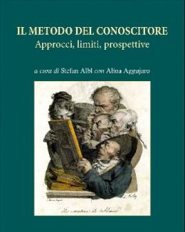 il_metodo_del_conoscitore_approcci_limiti_prospettive_a_cura_di_stefan_albl_e_alina_aggujaro.jpg