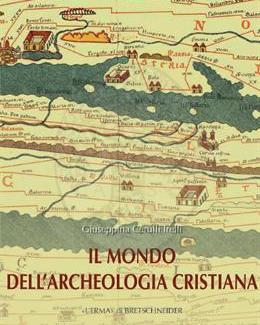 il_mondo_dell_archeologia_cristiana_giuseppina_cerulli_irelli_collane_studia_archaeologica_225.jpg