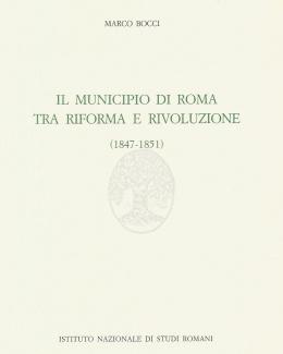 il_municipio_di_roma_tra_riforma_e_rivoluzione_1847_1851_ma.jpg